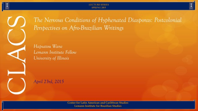 The Nervous Conditions of Hyphenated Diasporas: Postcolonial Perspectives on Afro-Brazilian Writings