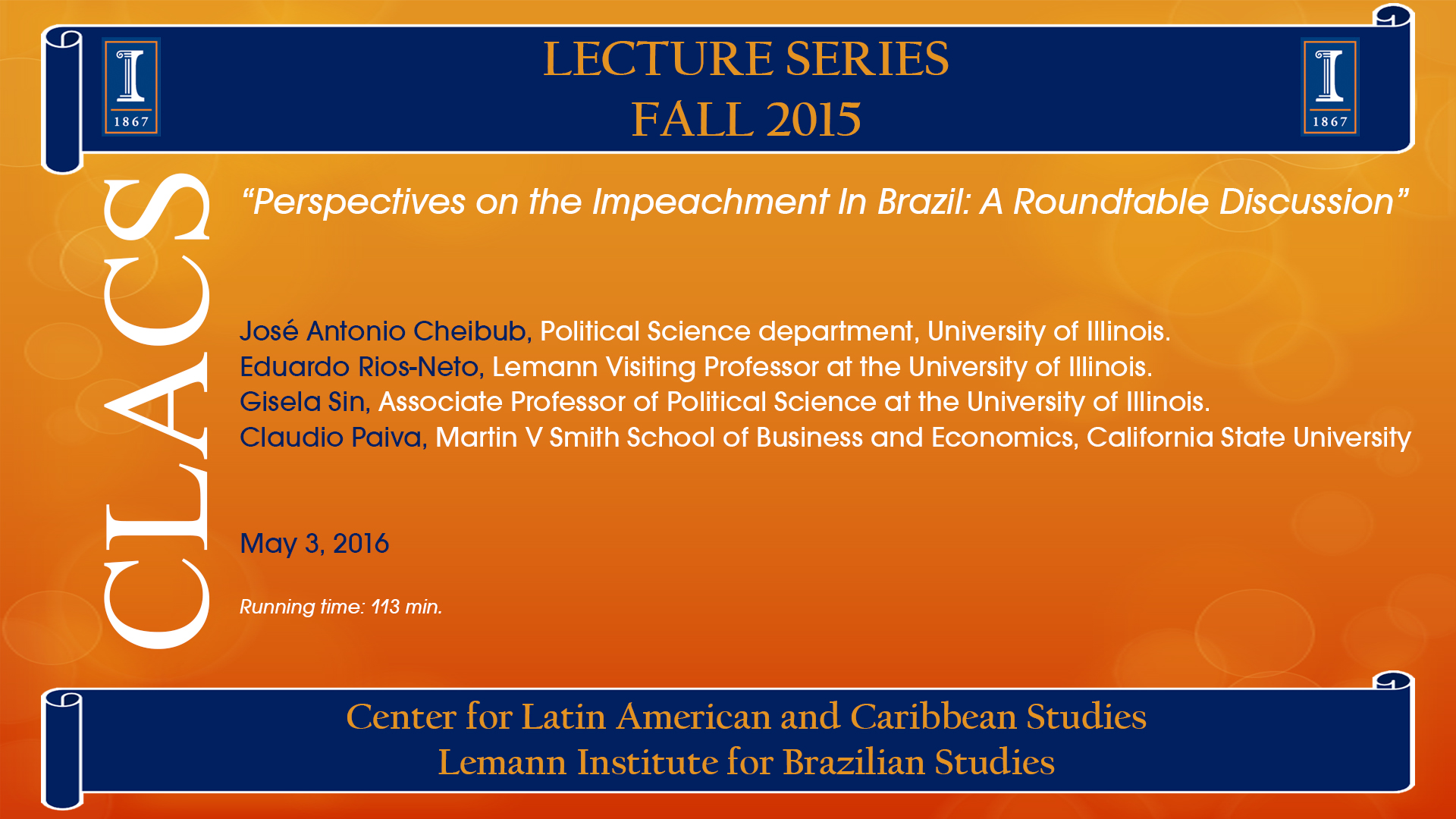 Perspectives on the Impeachment In Brazil: A Roundtable Discussion