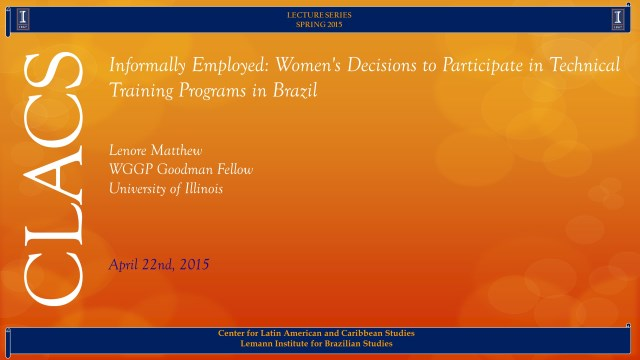 Informally Employed: Women's Decisions to Participate in Technical Training Programs in Brazil