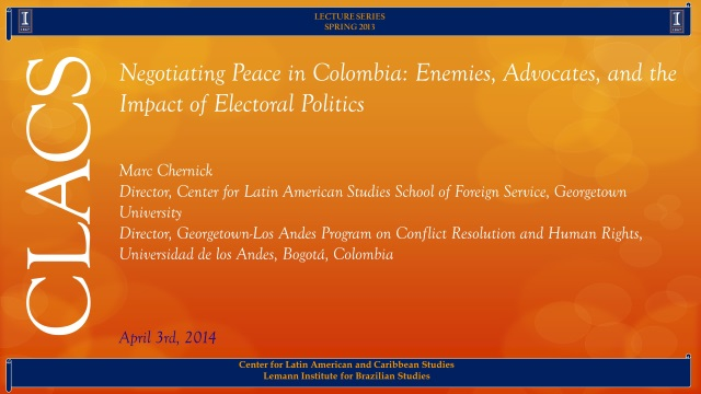 Negotiating Peace in Colombia: Enemies, Advocates, and the Impact of Electoral Politics