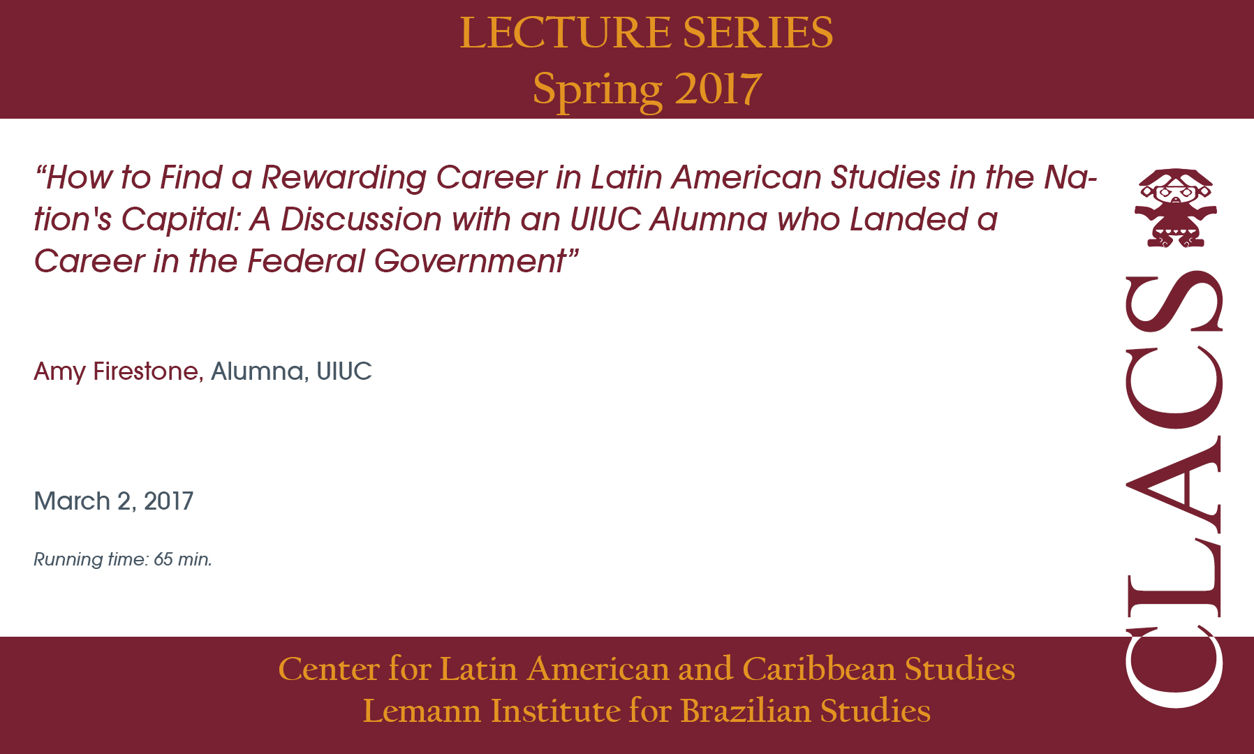 How to Find a Rewarding Career in Latin American Studies in the Nation's Capital: A Discussion with an UIUC Alumna who Landed a Career in the Federal Government