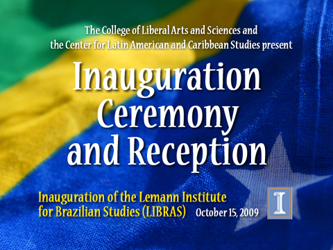 Lemann Institute: Inauguration Ceremony and Reception