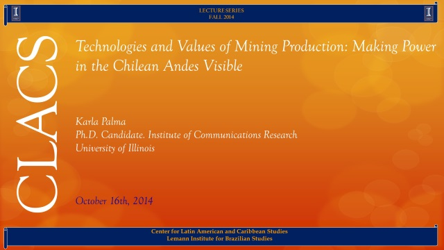 Technologies and Values of Mining Production: Making Power in the Chilean Andes Visible