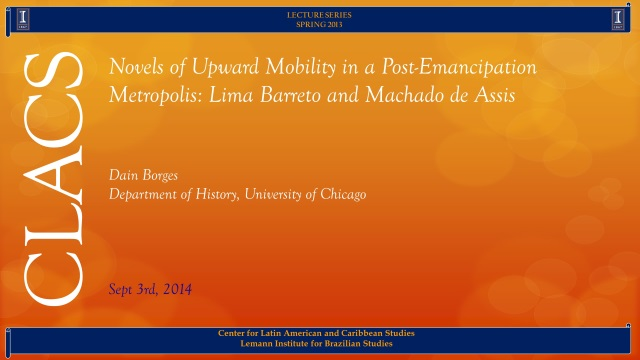 Novels of Upward Mobility in a Post-Emancipation Metropolis: Lima Barreto and Machado de Assis