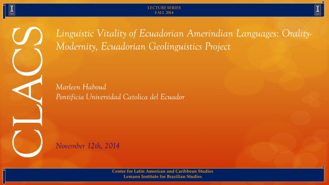 Linguistic Vitality of Ecuadorian Amerindian Languages: Orality-Modernity, Ecuadorian Geolinguistics Project