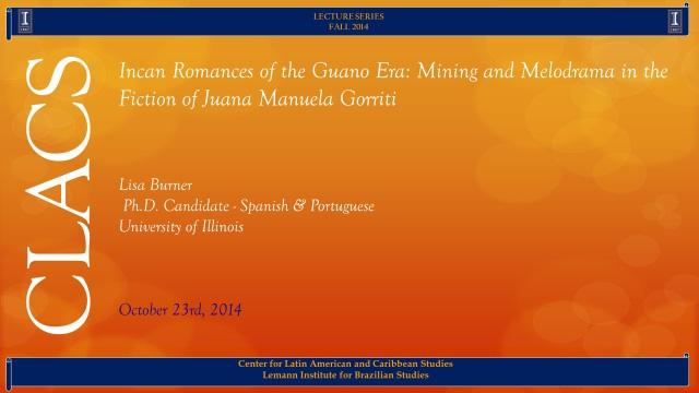 Incan Romances of the Guano Era: Mining and Melodrama in the Fiction of Juana Manuela Gorriti
