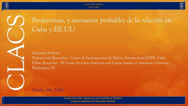 Perspectivas, y escenarios probables de la relación en Cuba y EE.UU (en español)