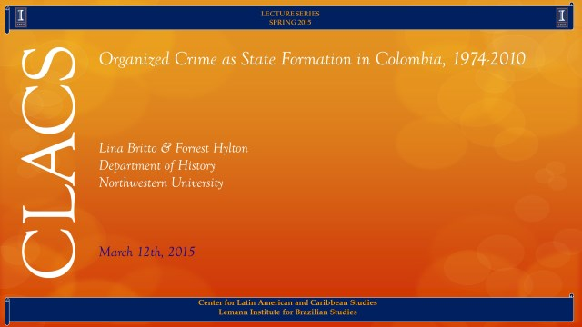 Organized Crime as State Formation in Colombia, 1974-2010