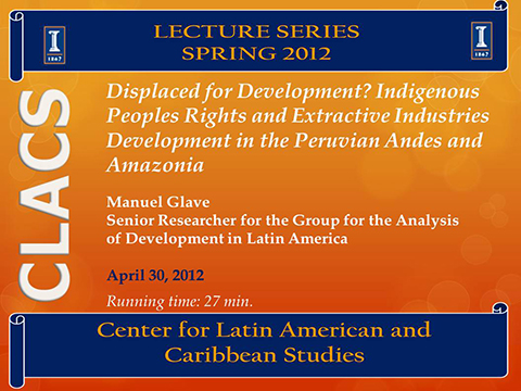 Displaced for Development? Indigenous Peoples Rights and Extractive Industries Development in the Peruvian Andes and Amazonia