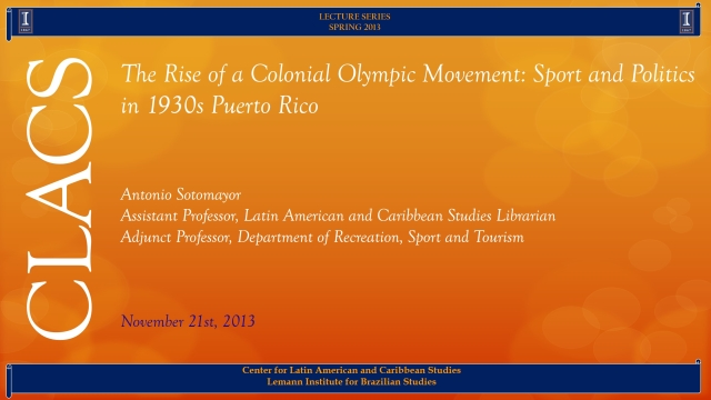 The Rise of a Colonial Olympic Movement: Sport and Politics in 1930s Puerto Rico