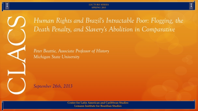 Human Rights and Brazil's Intractable Poor: Flogging, the Death Penalty, and Slavery's Abolition in Comparative