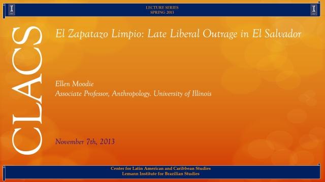 El Zapatazo Limpio: Late Liberal Outrage in El Salvador