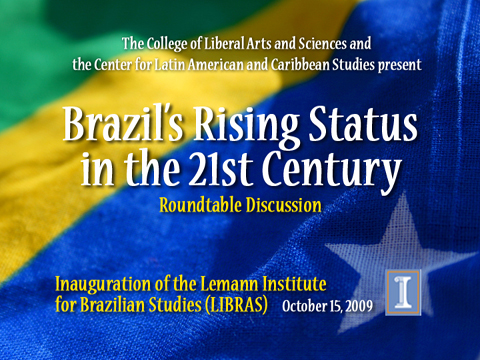Brazil's Rising Status in the 21st Century: A Roundtable Discussion