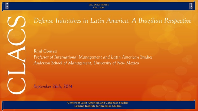 Defense Initiatives in Latin America: A Brazilian Perspective