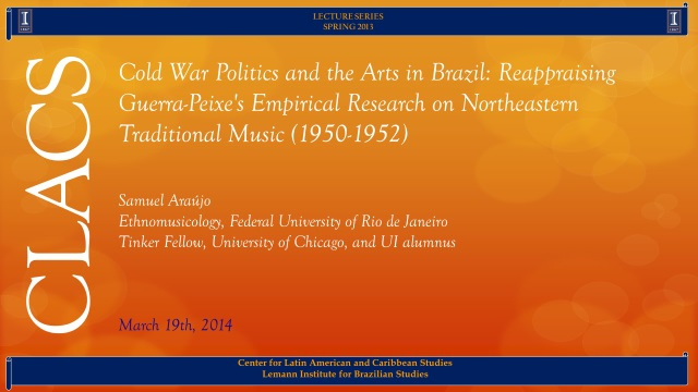 Cold War Politics and the Arts in Brazil: Reappraising Guerra-Peixe's Empirical Research on Northeastern Traditional Music (1950-1952)