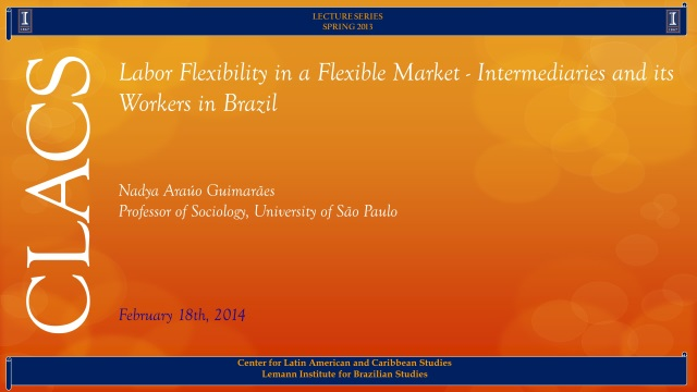 Labor Flexibility in a Flexible Market - Intermediaries and its Workers in Brazil