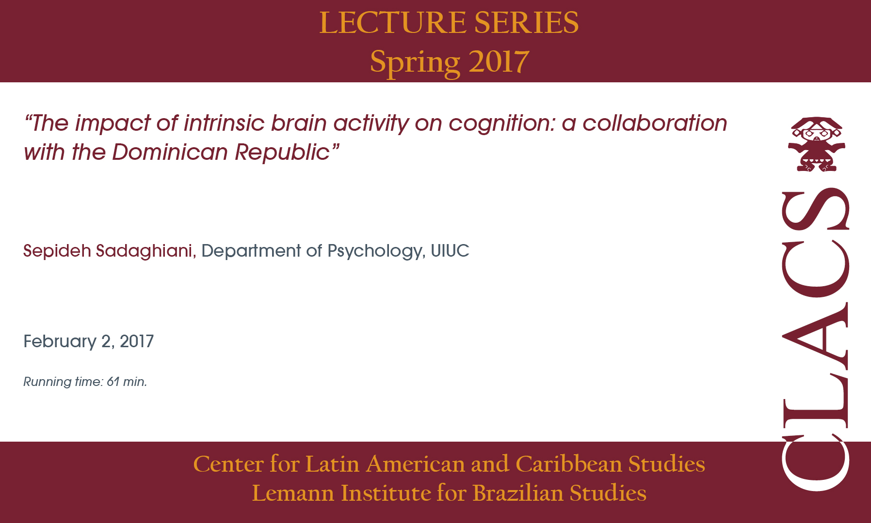 The impact of intrinsic brain activity on cognition: a collaboration with the Dominican Republic