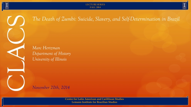 The Death of Zumbi: Suicide, Slavery, and Self-Determination in Brazil