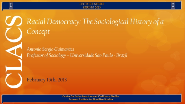 Racial Democracy: The Sociological History of a Concept