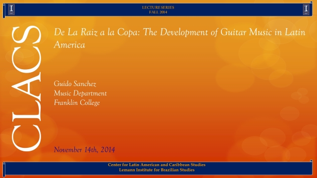 De La Raiz a la Copa: The Development of Guitar Music in Latin America