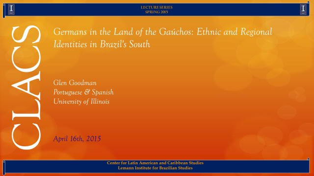 Germans in the Land of the Gaúchos: Ethnic and Regional Identities in Brazil's South