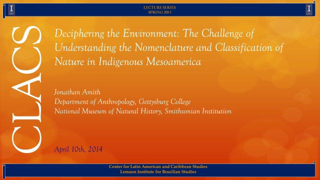 Deciphering the Environment: The Challenge of Understanding the Nomenclature and Classification of Nature in Indigenous Mesoamerica