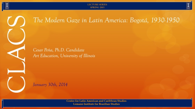 The Modern Gaze in Latin America: Bogotá, 1930-1950