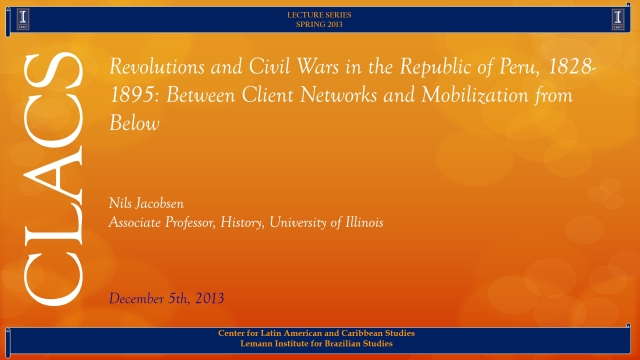 Revolutions and Civil Wars in the Republic of Peru, 1828-1895: Between Client Networks and Mobilization from Below