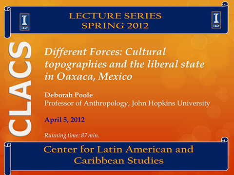 Different Forces: Cultural topographies and the liberal state in Oaxaca, Mexico