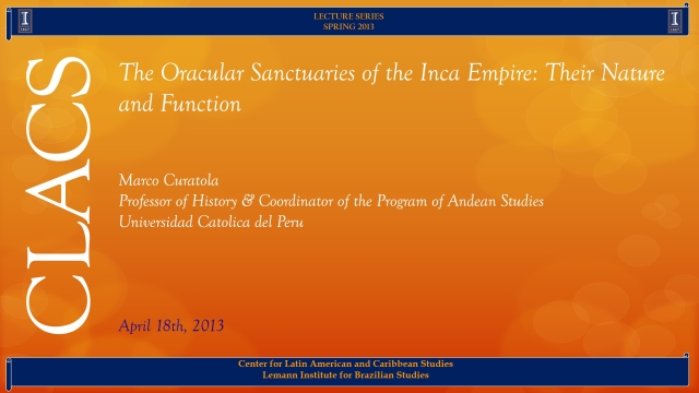 The Oracular Sanctuaries of the Inca Empire: Their Nature and Function